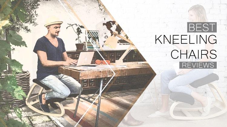 Best Kneeling Chair Reviews